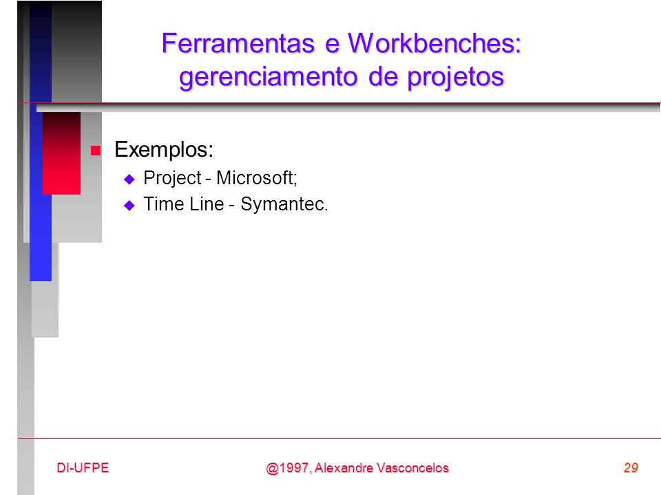 Ferramentas e Workbenches: gerenciamento de projetos