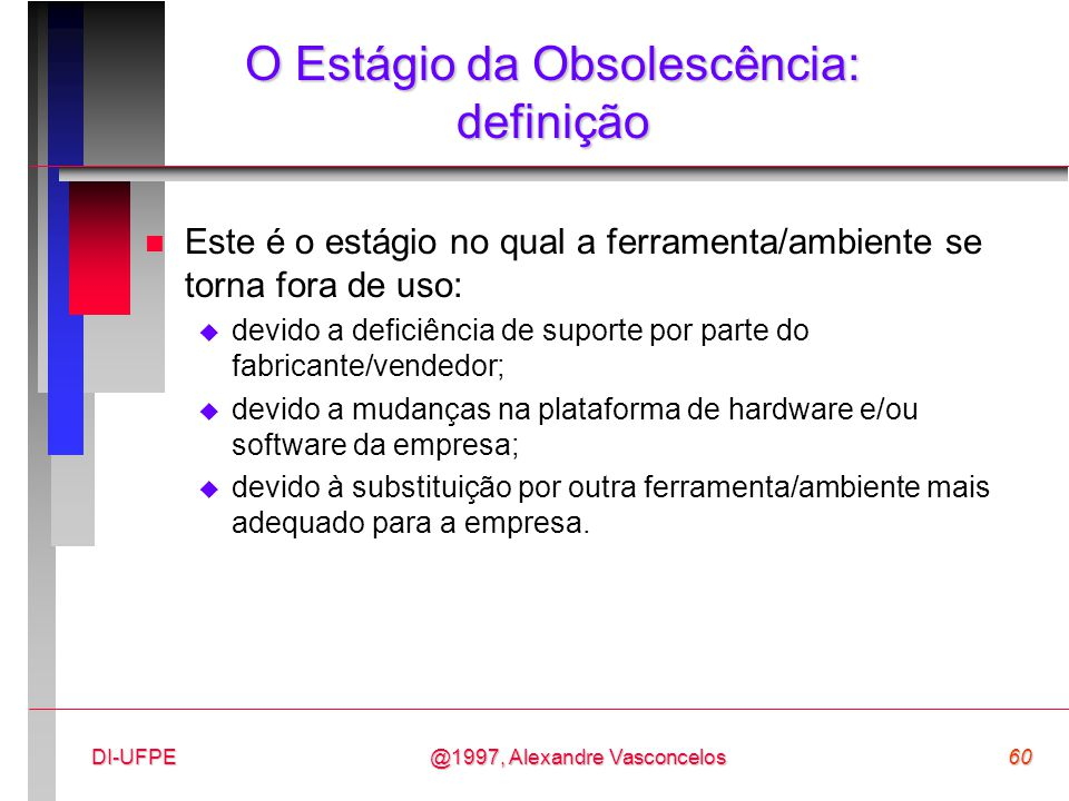 O Estágio da Obsolescência: definição