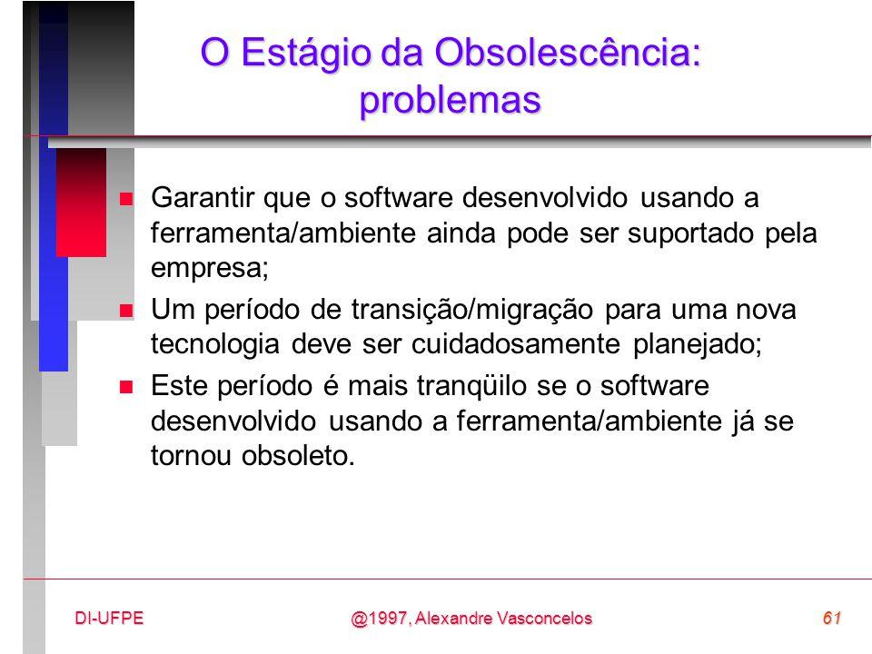 O Estágio da Obsolescência: problemas