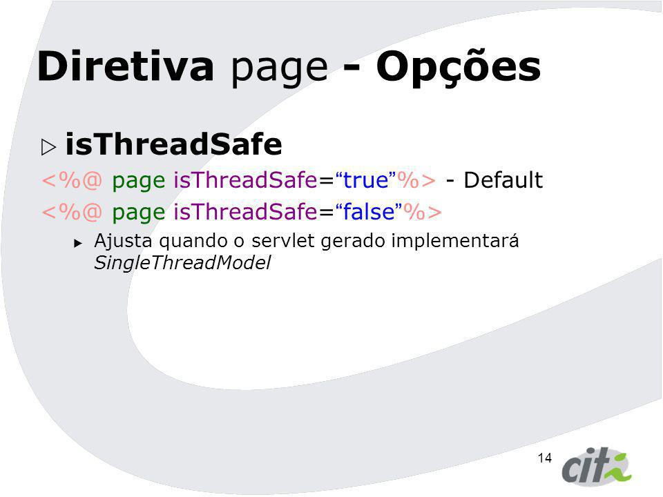 Diretiva page - Opções isThreadSafe
