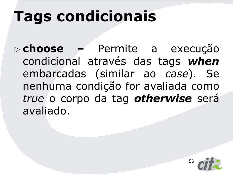 Tags condicionais