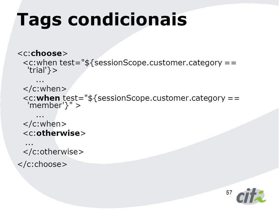 Tags condicionais <c:choose>
