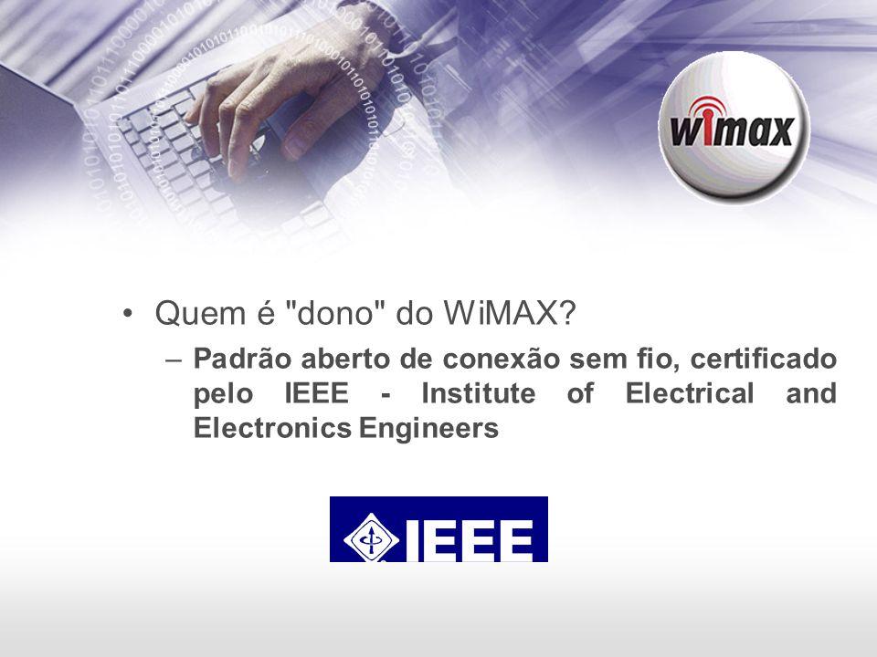 Quem é dono do WiMAX.