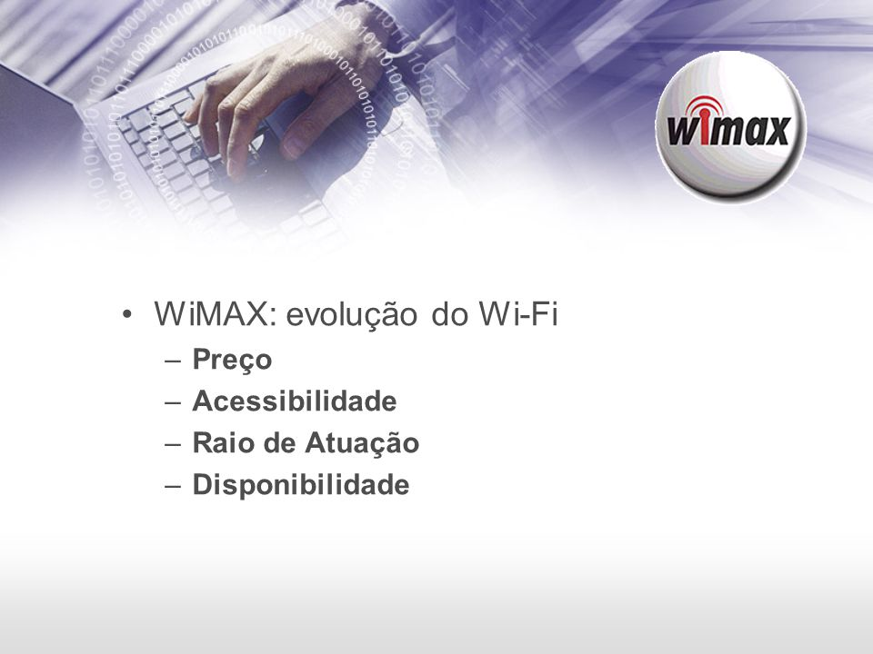 WiMAX: evolução do Wi-Fi