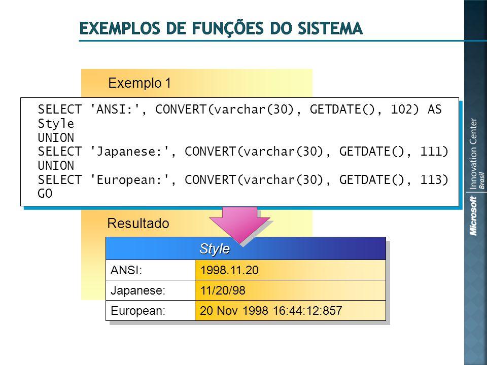 Exemplos de funções do sistema