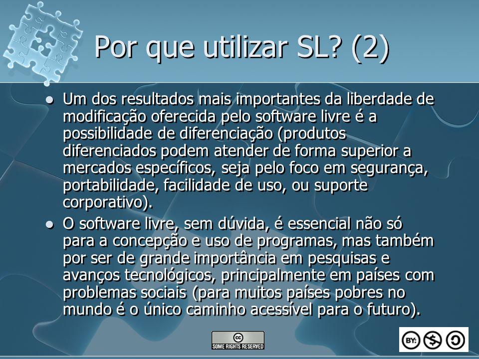 Por que utilizar SL (2)