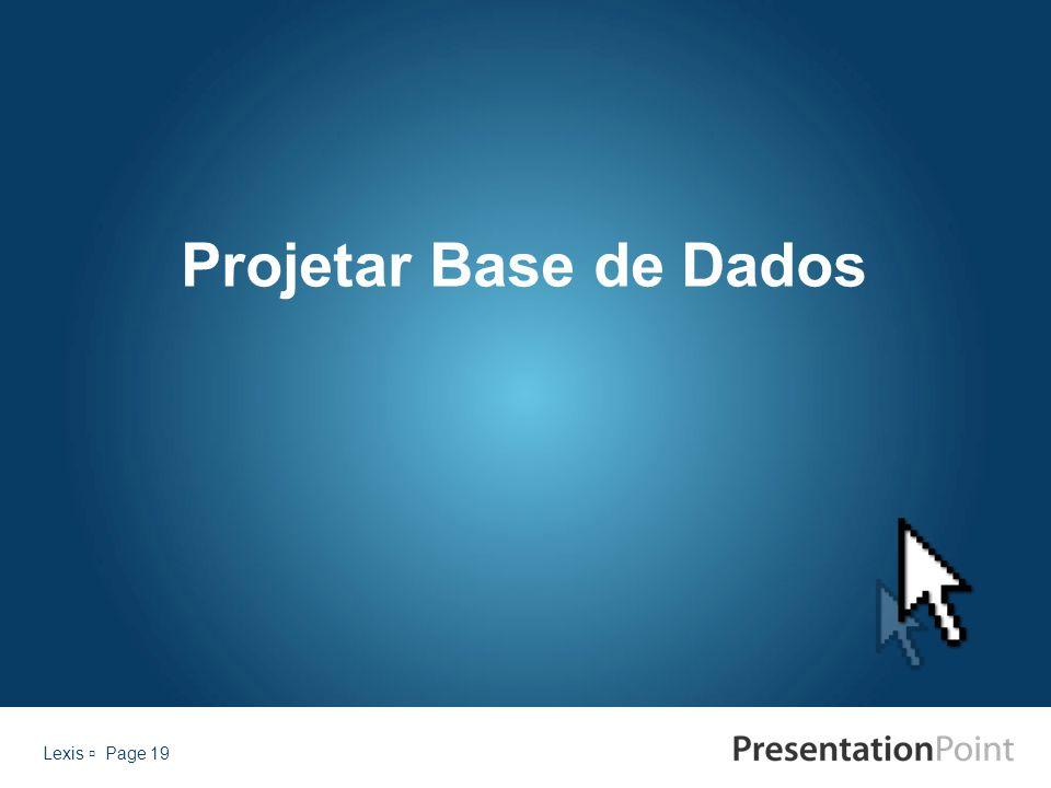Projetar Base de Dados Lexis  Page 19