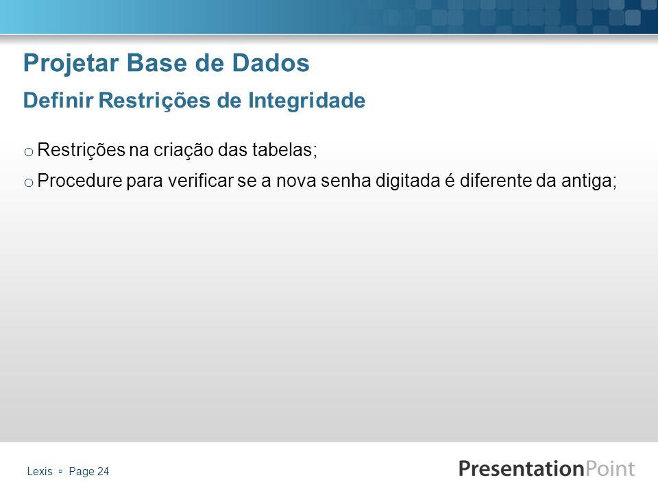 Projetar Base de Dados Definir Restrições de Integridade