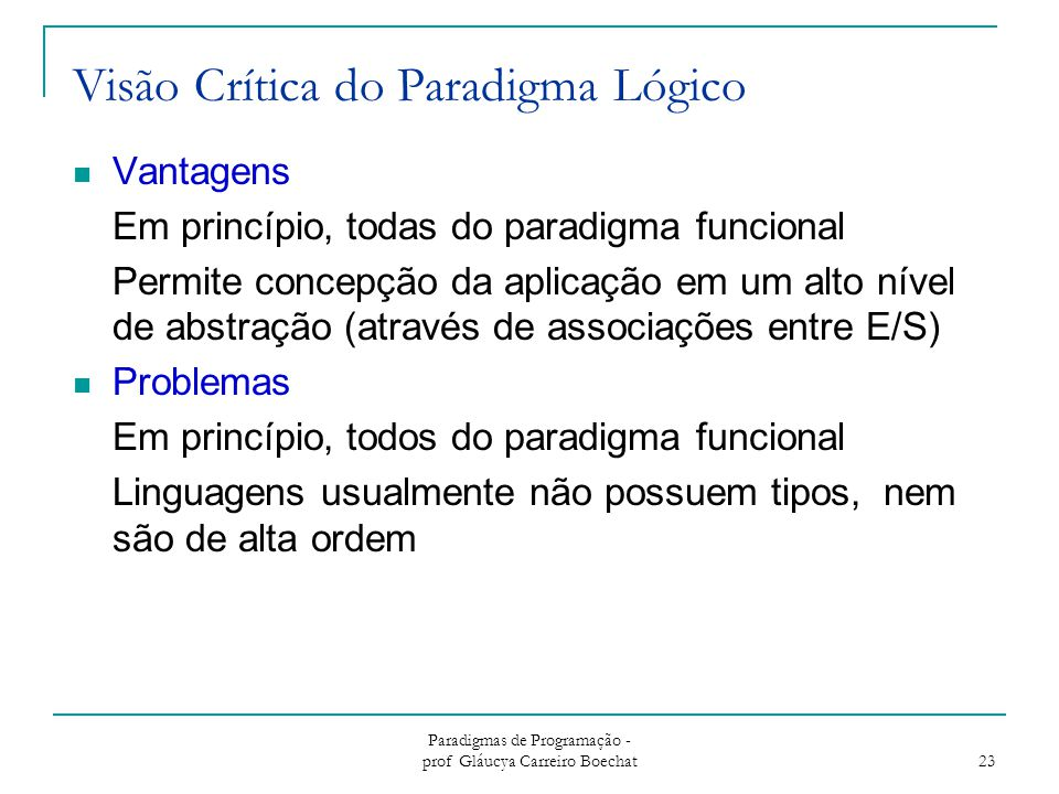 Visão Crítica do Paradigma Lógico