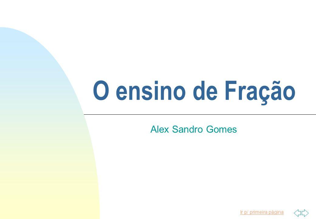 O ensino de Fração Alex Sandro Gomes