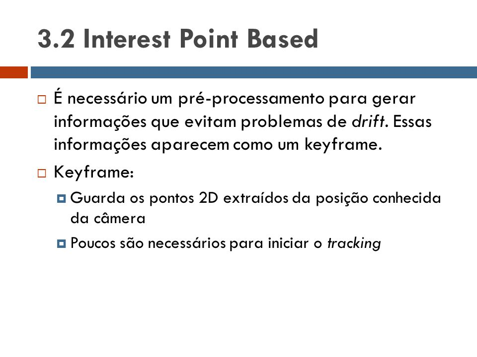 3.2 Interest Point Based