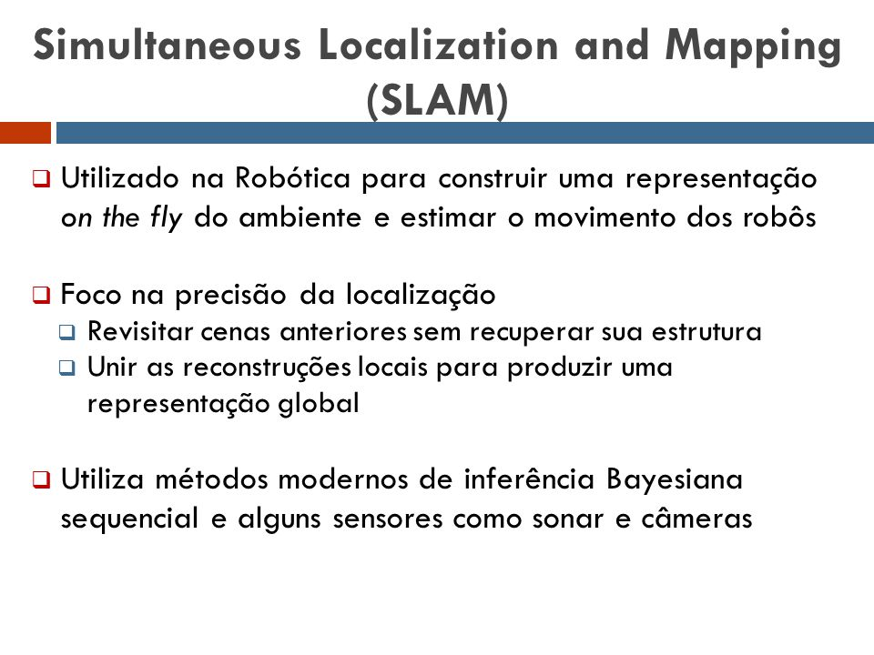 Simultaneous Localization and Mapping (SLAM)
