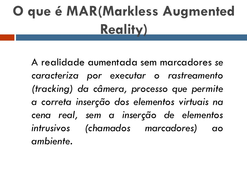 O que é MAR(Markless Augmented Reality)