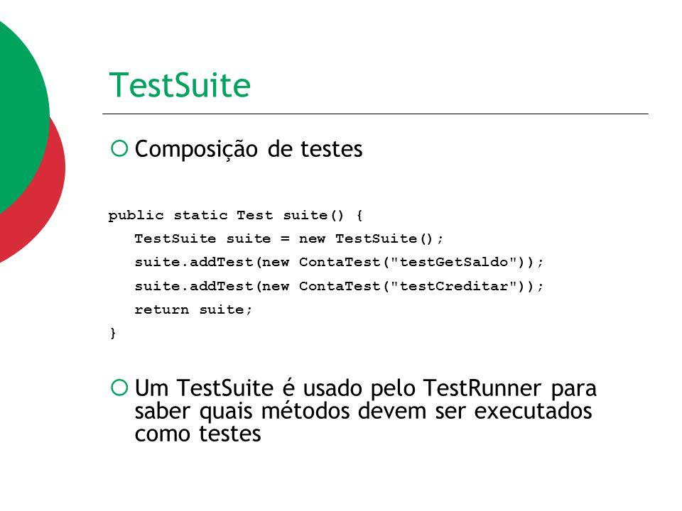 TestSuite Composição de testes