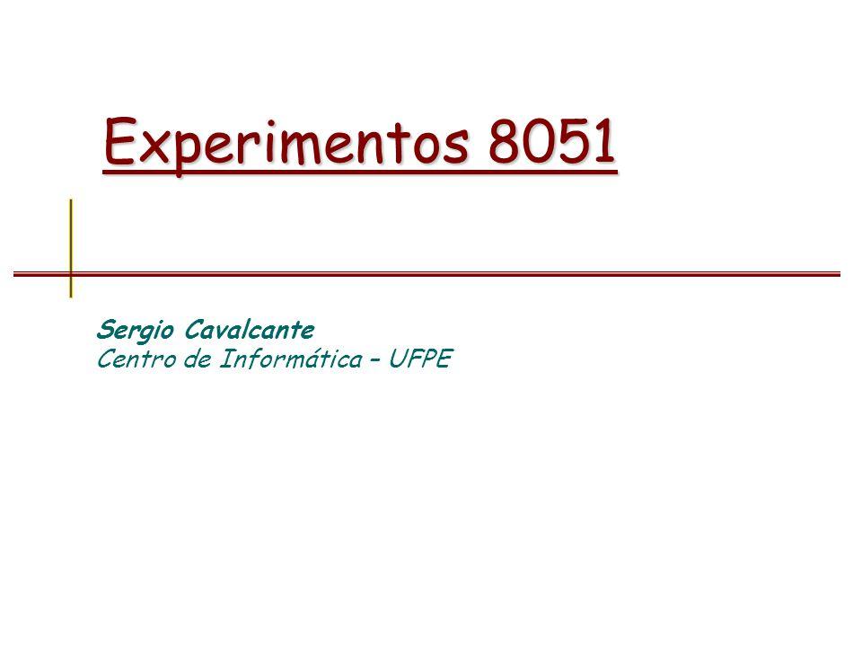 Sergio Cavalcante Centro de Informática – UFPE