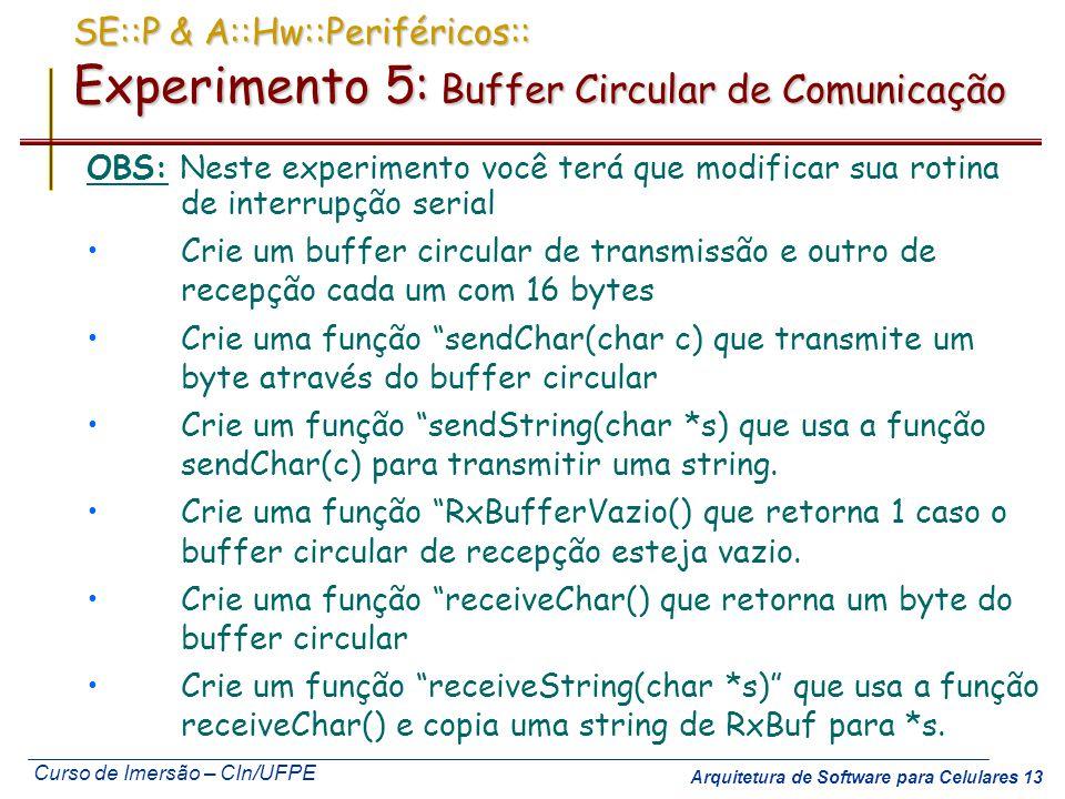 SE::P & A::Hw::Periféricos:: Experimento 5: Buffer Circular de Comunicação