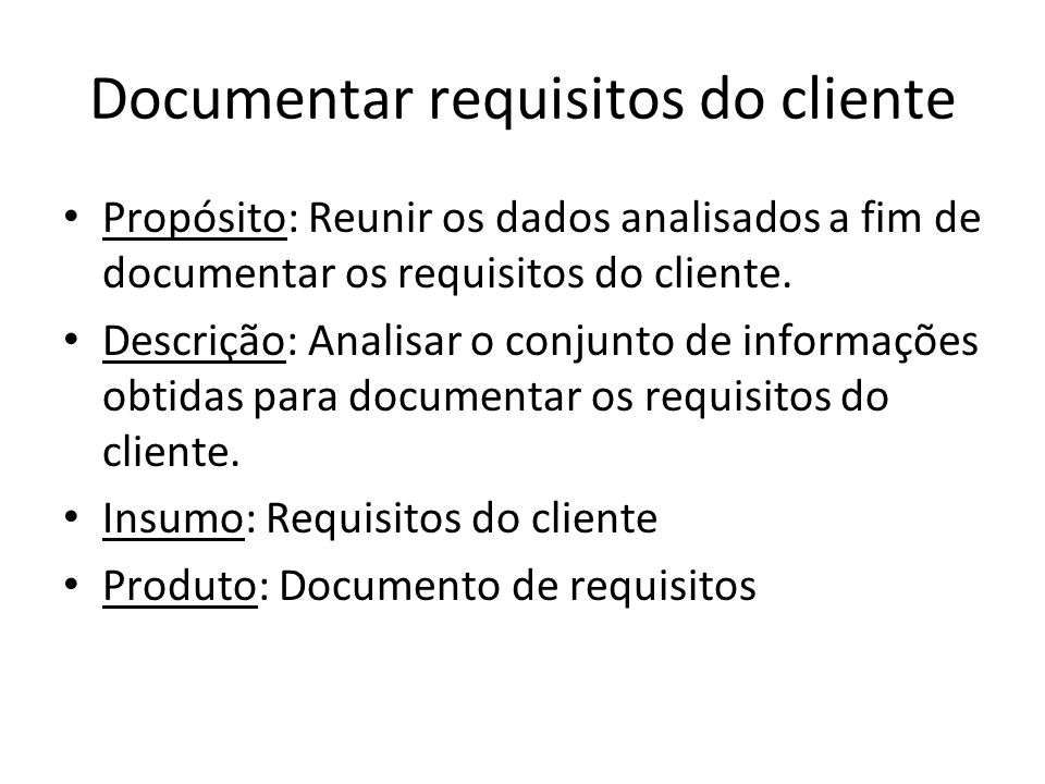 Documentar requisitos do cliente