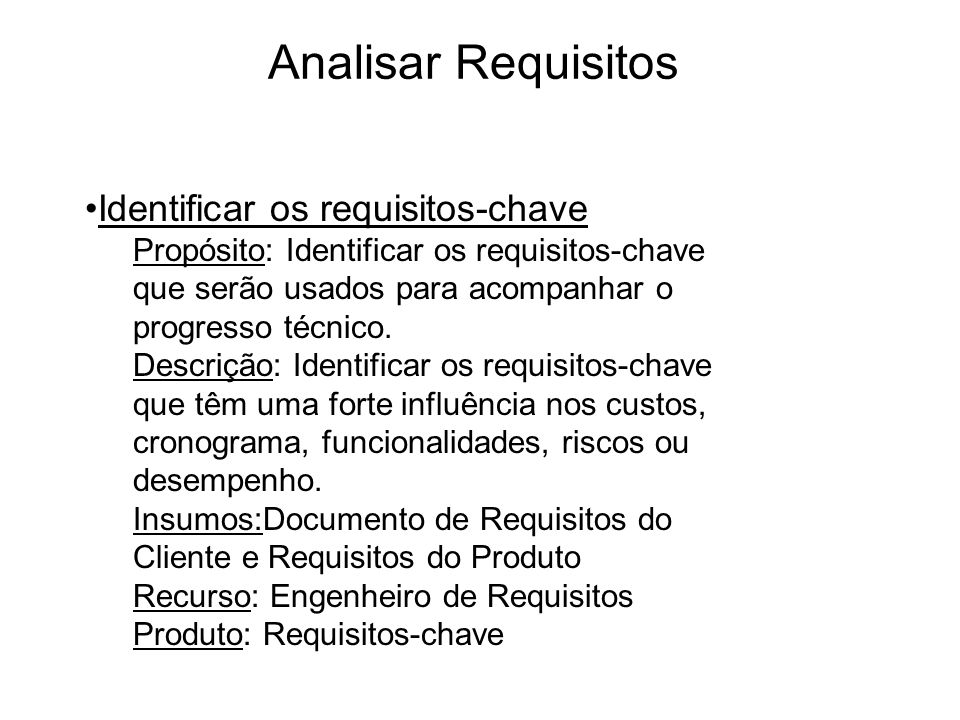 Analisar Requisitos Identificar os requisitos-chave