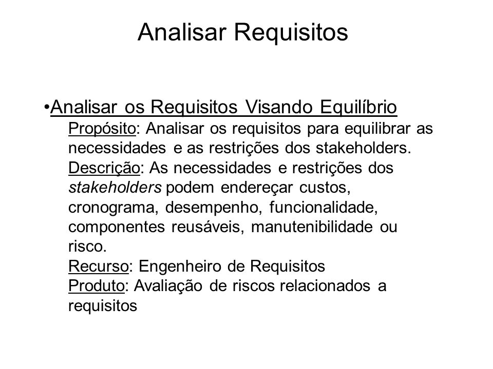 Analisar Requisitos Analisar os Requisitos Visando Equilíbrio