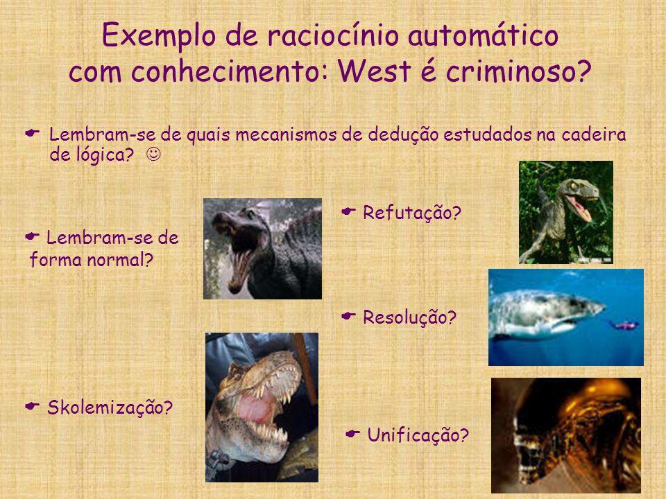 Exemplo de raciocínio automático com conhecimento: West é criminoso