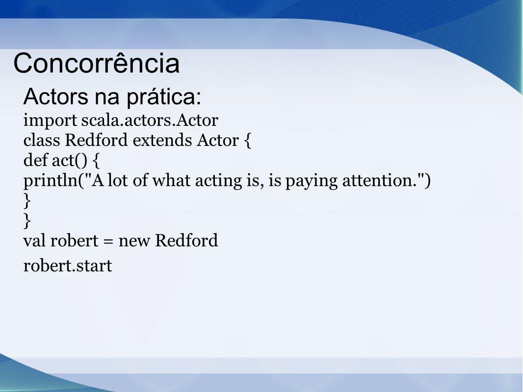 Concorrência Actors na prática: