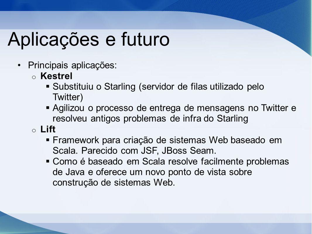 Aplicações e futuro Principais aplicações: Kestrel