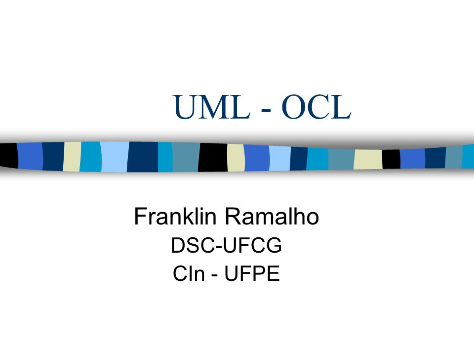 Franklin Ramalho DSC-UFCG CIn - UFPE