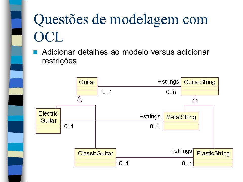 Questões de modelagem com OCL