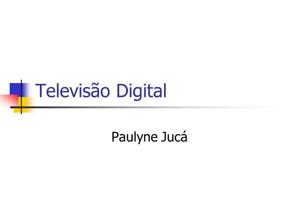 Televisão Digital Paulyne Jucá