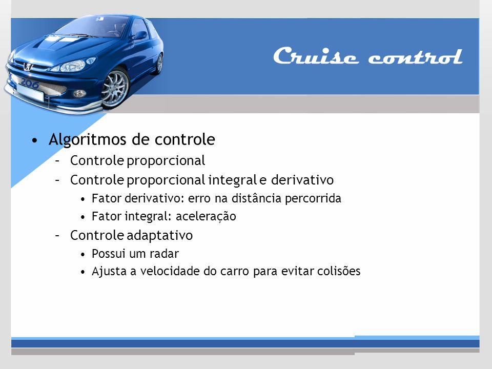 Cruise control Algoritmos de controle Controle proporcional