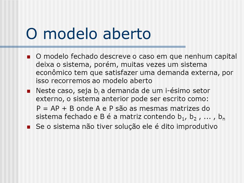 O modelo aberto
