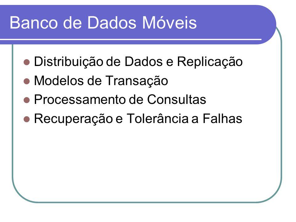 Banco de Dados Móveis Distribuição de Dados e Replicação