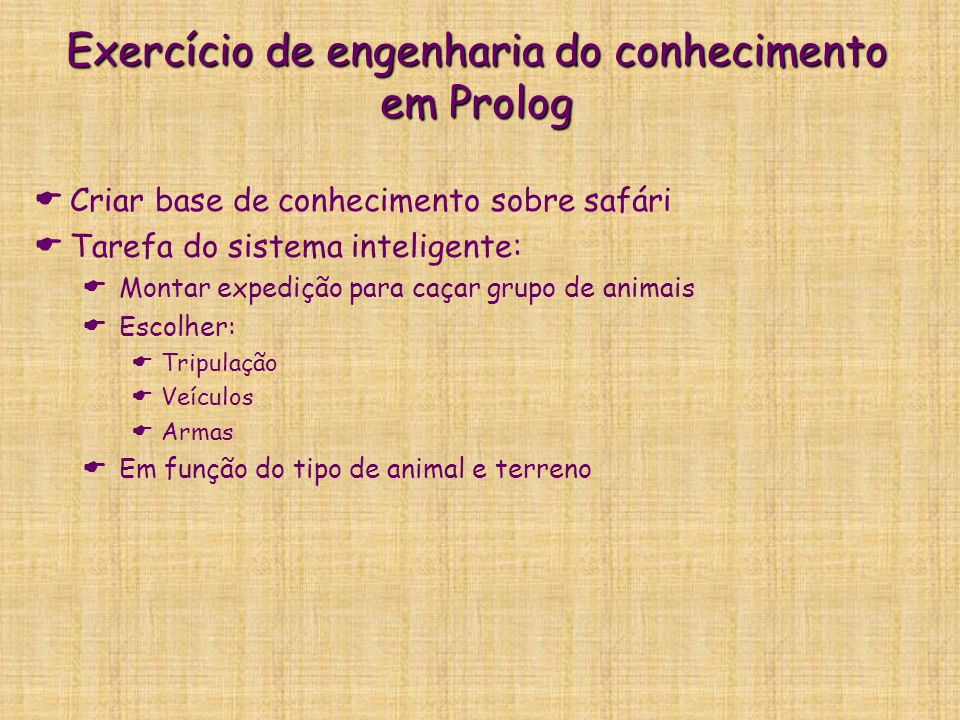 Exercício de engenharia do conhecimento em Prolog