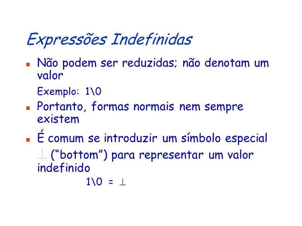 Expressões Indefinidas
