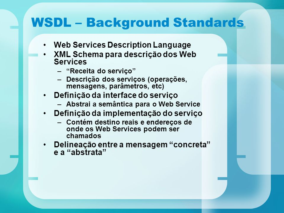 WSDL – Background Standards