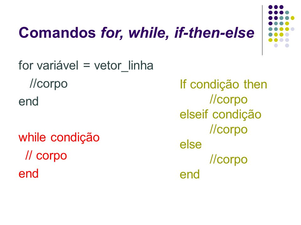 Comandos for, while, if-then-else