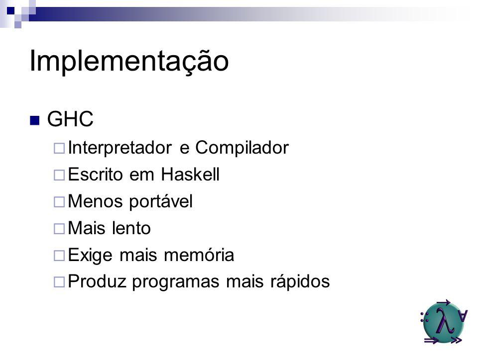 Implementação GHC Interpretador e Compilador Escrito em Haskell