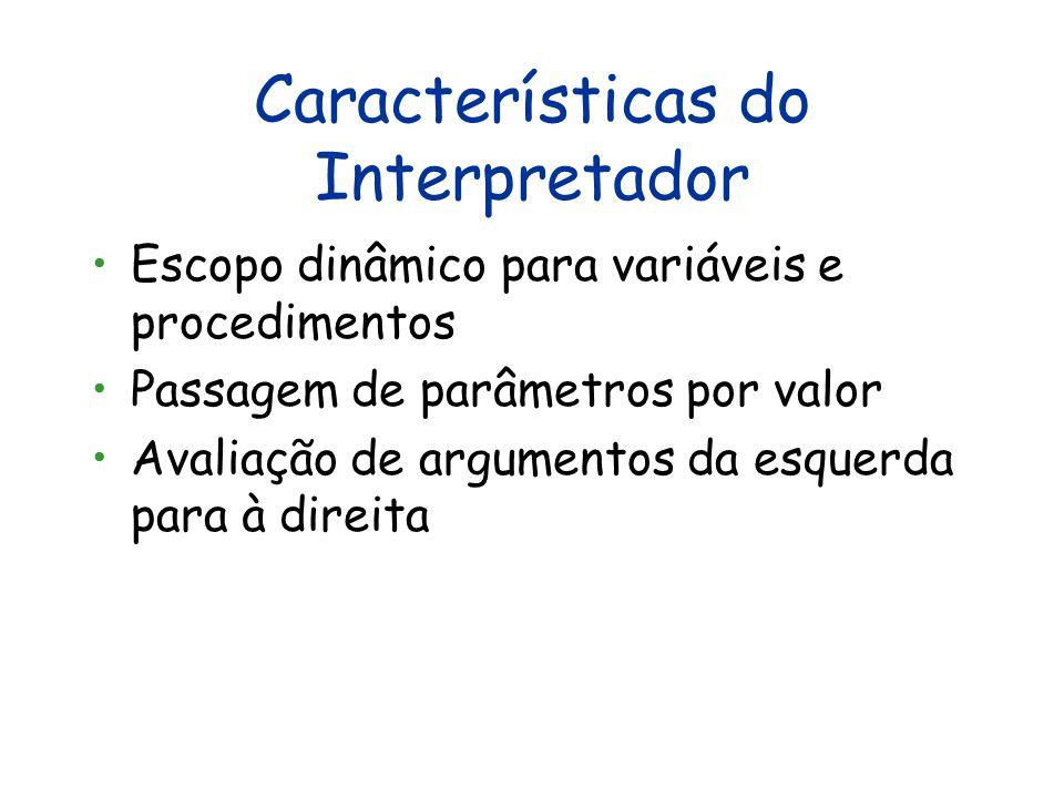 Características do Interpretador