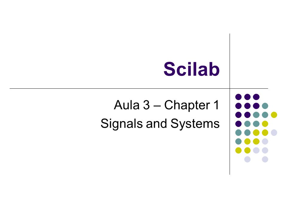 Aula 3 – Chapter 1 Signals and Systems