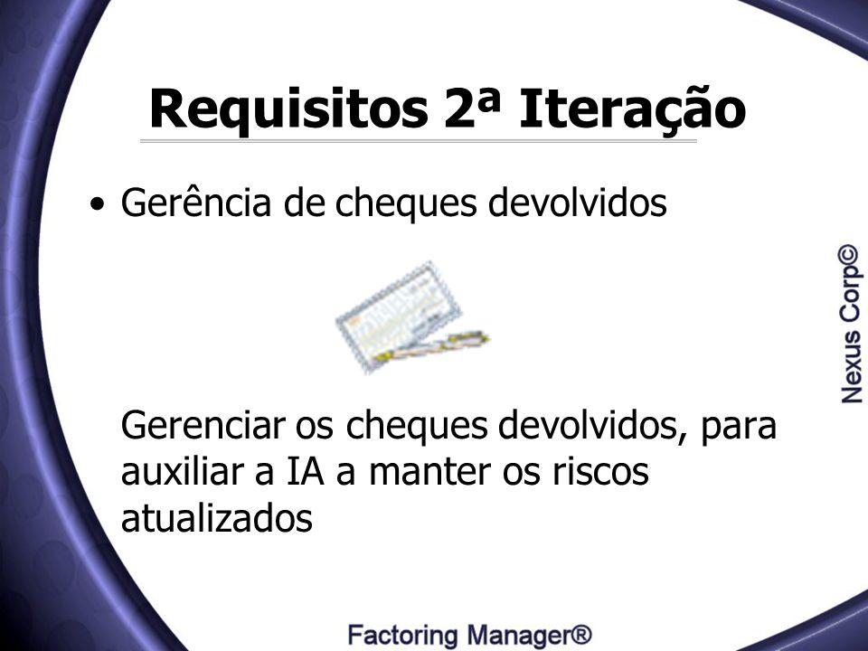 Requisitos 2ª Iteração Gerência de cheques devolvidos