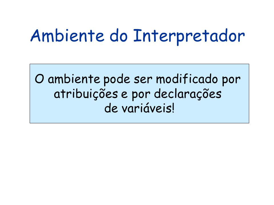Ambiente do Interpretador