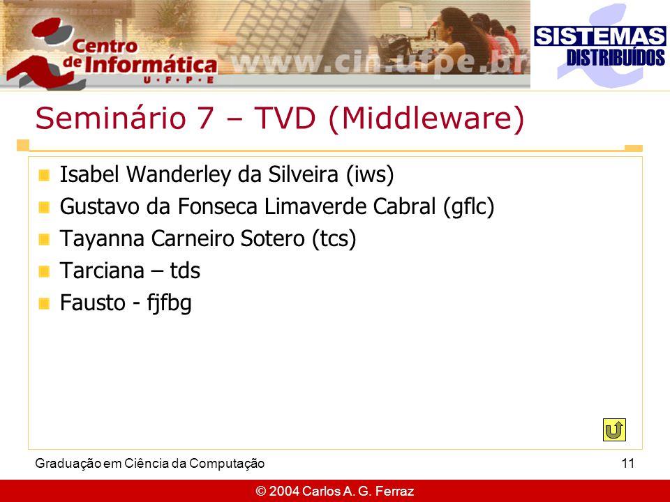 Seminário 7 – TVD (Middleware)