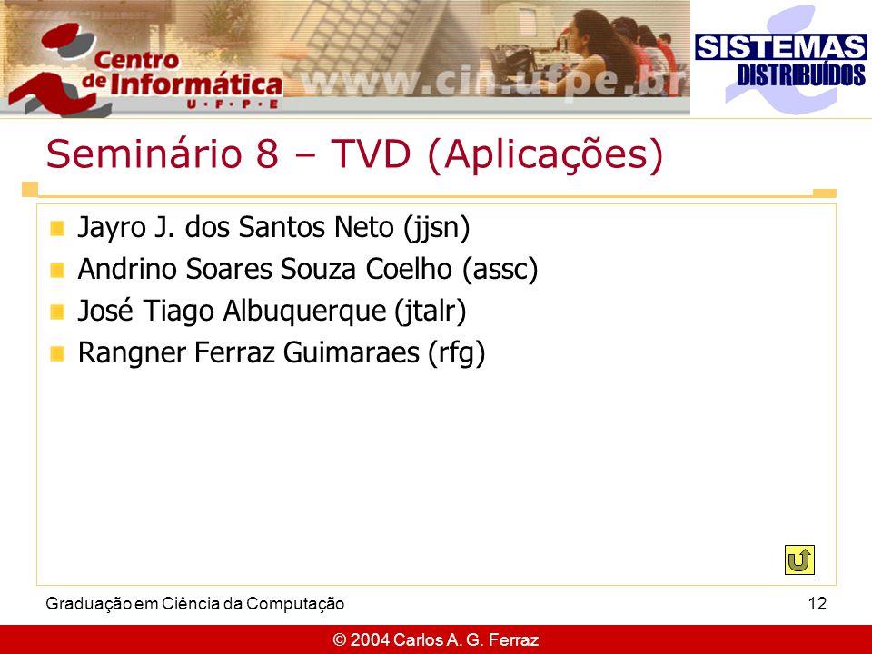 Seminário 8 – TVD (Aplicações)