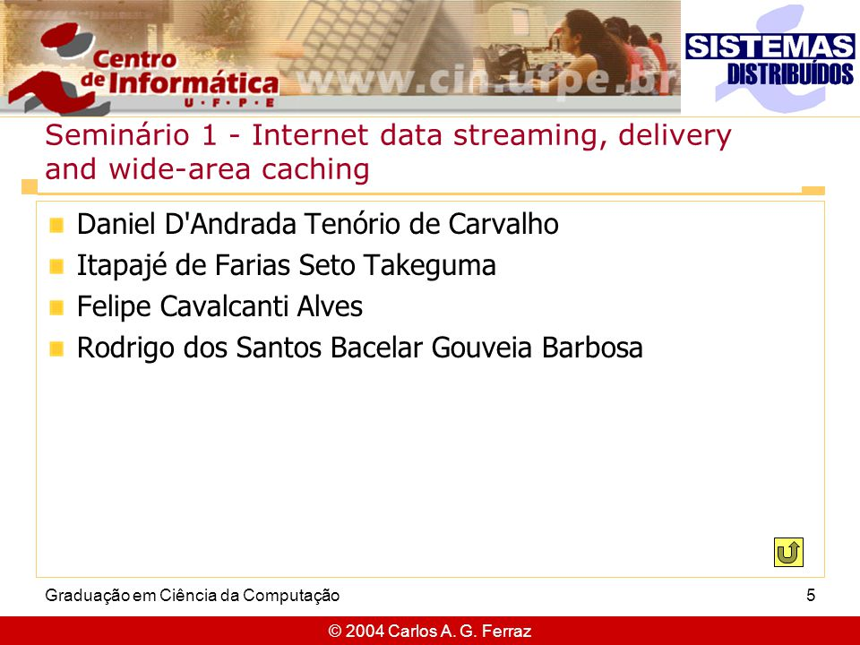 Seminário 1 - Internet data streaming, delivery and wide-area caching