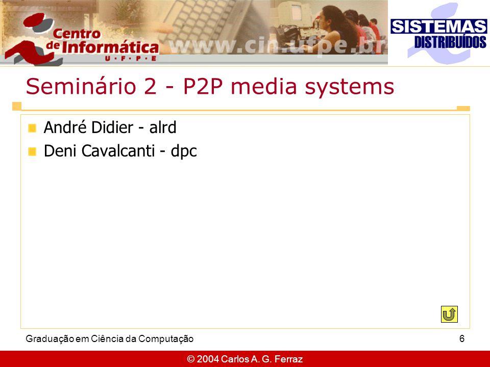 Seminário 2 - P2P media systems