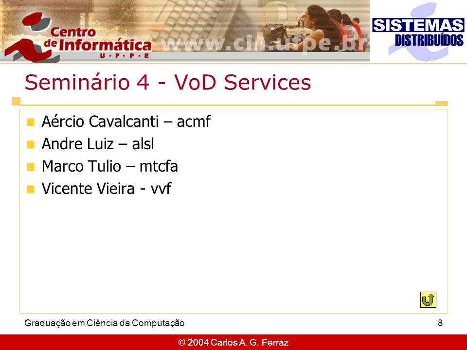 Seminário 4 - VoD Services