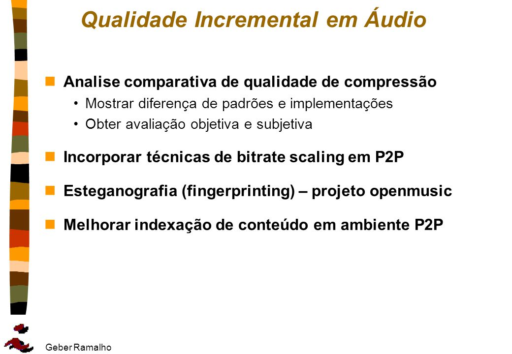 Qualidade Incremental em Áudio