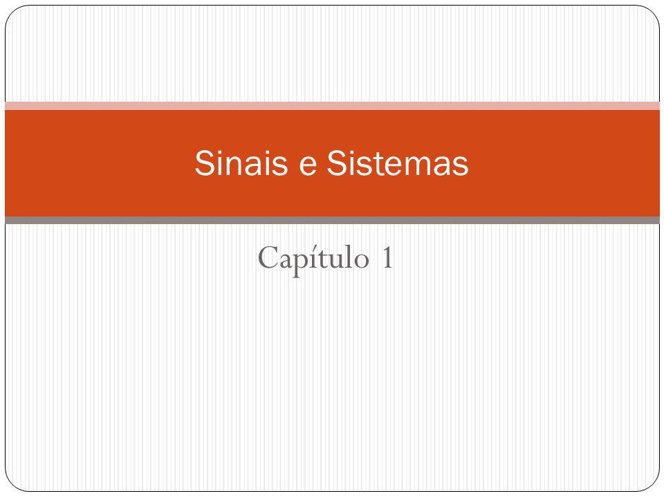 Sinais e Sistemas Capítulo 1