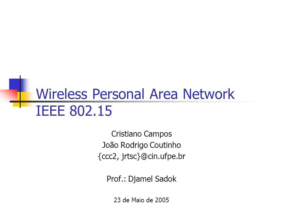 Wireless Personal Area Network IEEE 802.15