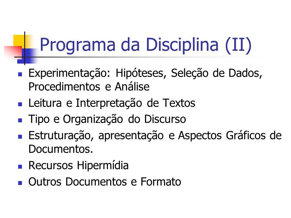 Programa da Disciplina (II)